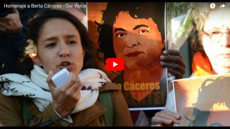 Homenaje a Berta Cáceres - Our Voice